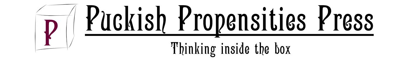 Puckish Propensities Press